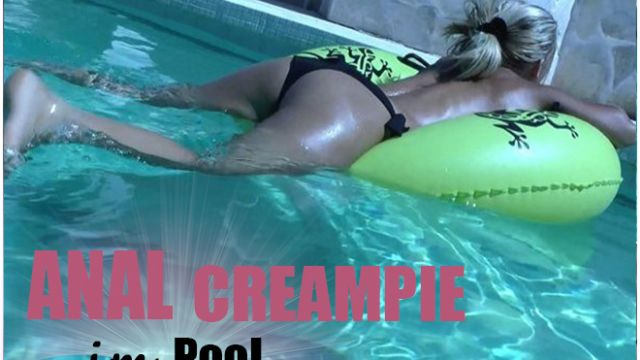 Video: ANAL CREAMPIE im Pool – 5:12 Minuten